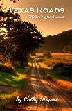 Texas Roads, Cathy Bryant, 0984431101