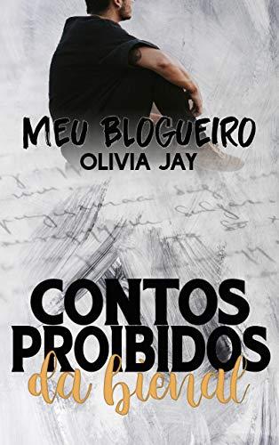Meu Blogueiro (Contos Proibidos da Bienal)