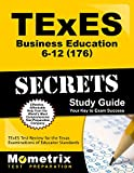 img - for TExES Business Education 6-12 (176) Secrets Study Guide: TExES Test Review for the Texas Examinations of Educator Standards book / textbook / text book