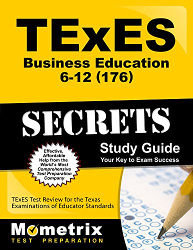 TExES Business Education 6-12 (176) Secrets Study Guide: TExES Test Review for the Texas Examinations of Educator Standards