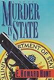Murder in State, E. Howard Hunt, 0312043538