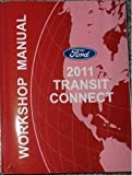 2011 FORD TRANSIT CONNECT Service Shop Repair Manual OEM FACTORY BOOKS