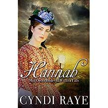 Hannah: Mail Order Brides Of Wichita Falls Series - Book 5