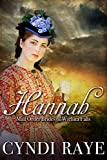 Hannah: Mail Order Brides Of Wichita Falls Series - Book 5