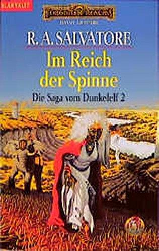 Die Saga vom Dunkelelf 2. Im Reich der Spinne., Salvatore, R. A.