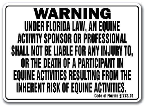 FLORIDA Equine Sign activity liability warning statute horse farm barn stable from SignMission