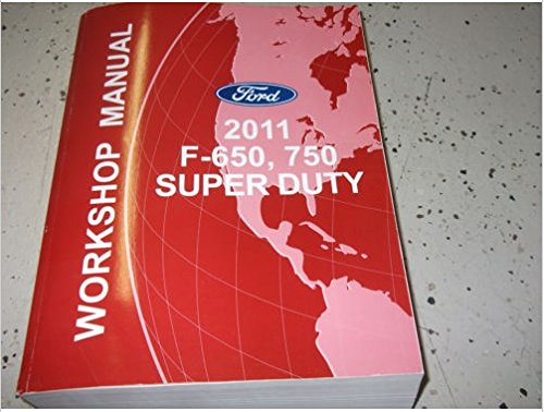 2011 Ford F-650 F650 F750 TRUCK Service Shop Repair Manual OEM DEALERSHIP BOOK