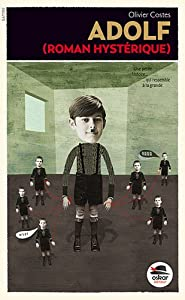 vignette de 'Adolf (Olivier Costes)'