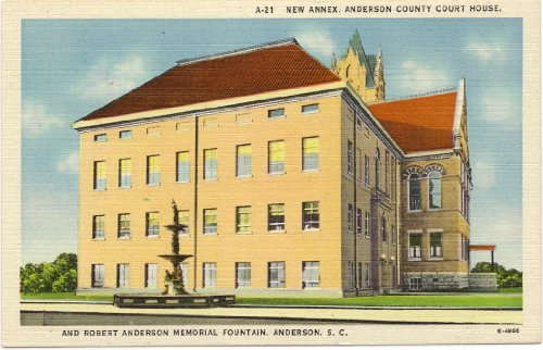 1940s Vintage Postcard New Annex, Anderson County Court House and Robert Anderson Memorial Fountain - Anderson South - Anderson Fountain