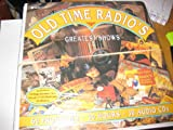Old-Time Radio's Greatest Shows, , 1570190283