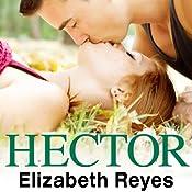Hector: 5th Street, Book 3 | Elizabeth Reyes