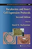 img - for Baculovirus and Insect Cell Expression Protocols (Methods in Molecular Biology) (2007-07-06) book / textbook / text book