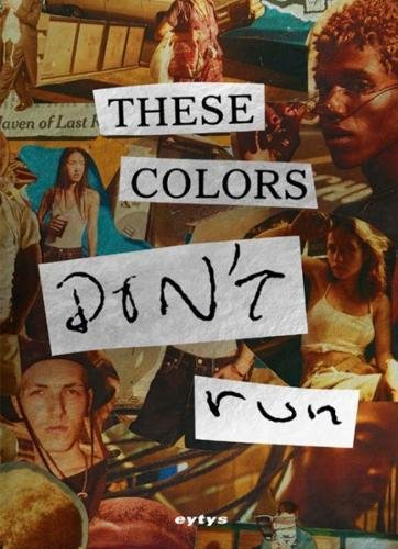 These Colors Don't Run ebook