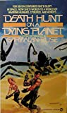 Death Hunt on a Dying Planet, Gary A. Ruse, 0451156153