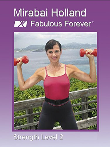 Mirabai Holland Fabulous Forever Strength Level 2