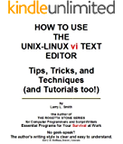 How to Use the Unix-Linux vi Text Editor