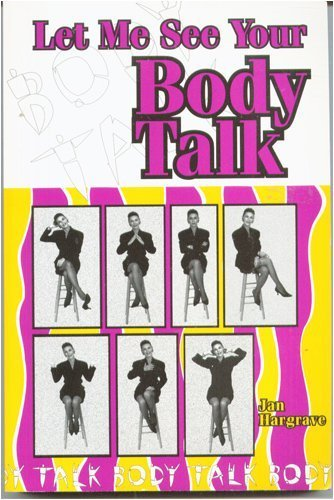 Let Me See Your Body Talk by Hargrave, Jan Latiolais Published by Kendall Hunt Pub Co (2010) Paperback