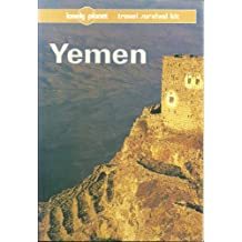 Lonely Planet Yemen: 3rd Edition