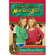 The Case Of The Hidden Holiday Riddle (The New Adventures of Mary-Kate & Ashley #44)