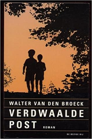 Verdwaalde Post Roman Dutch Edition Walter Van Den
