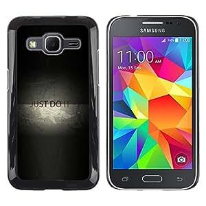 Caucho caso de Shell duro de la cubierta de accesorios de protección BY RAYDREAMMM - Samsung Galaxy Core Prime - JUST DO IT MENSAJE