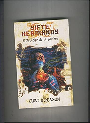 El principe de la sombra: Siete Hermanos volumen 1: Amazon ...