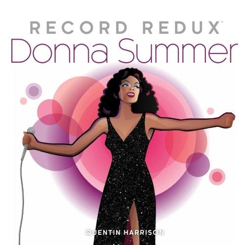 Record Redux: Donna Summer (Volume 3)