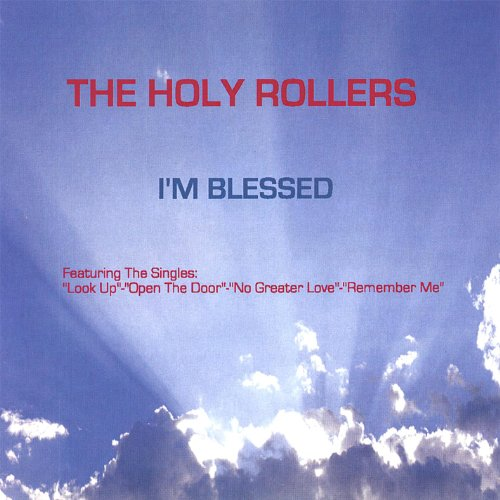 Amazon.com: I'm Blessed: Holy Rollers: MP3 Downloads