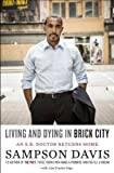 Living and Dying in Brick City: An E.R. Doctor Returns Home