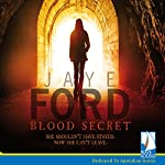 Blood Secret | Jaye Ford