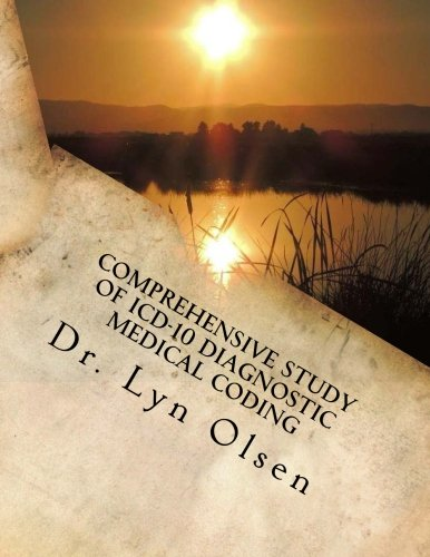 Download Comprehensive Study of ICD-10 Diagnostic Medical Coding: For Physicians and Outpatient Services ebook