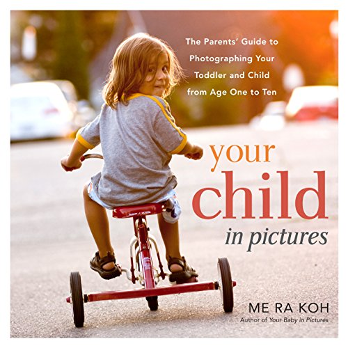 Your Child in Pictures: The Parents