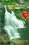 img - for Absolute Love, Infinite Light: Messages from Jeshua ben Joseph (Jesus) (Jeshua, The Personal Christ) (Volume 7) book / textbook / text book