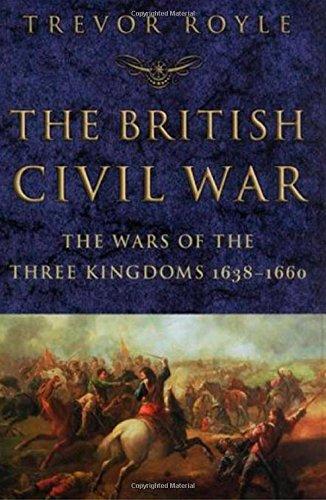 Download The British Civil War: The Wars of the Three Kingdoms 1638-1660 PDF
