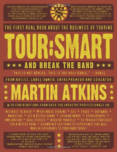 Tour:Smart: And Break the Band ()