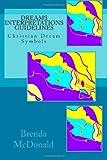 Dreams Interpretations Guidelines, Brenda McDonald, 1456560581