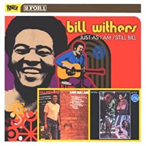 Bill Withers Just As I Am Still Bill Amazon Com Music