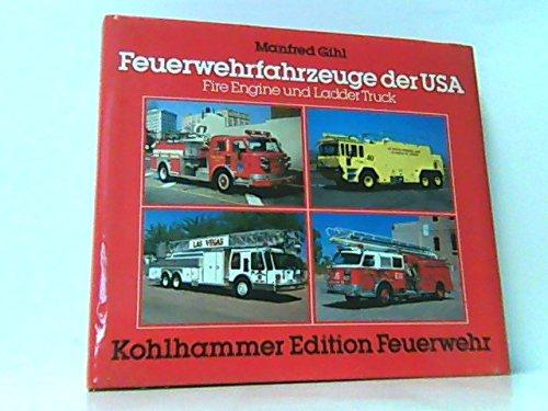 Feuerwehrfahrzeuge der USA