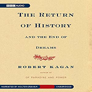 The Return of History and the End of Dreams Audiobook