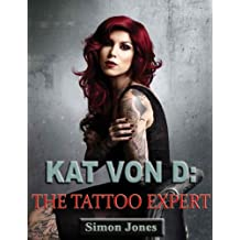 Kat Von D-The Tattoo Expert