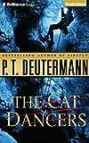 The Cat Dancers (Cam Richter Series)