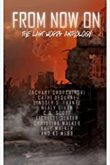 From Now On: The Last Words Anthology Paperback