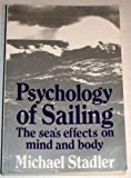 Psychology of Sailing, Michael Stadler, 0877429634