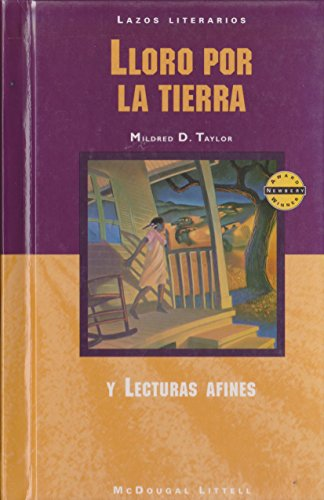 McDougal Littell Literature Connections: Lloro por la tierra (Roll of Thunder, Hear My Cry) Student Editon  Grade 8 (Spa