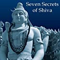 Seven Secrets of Shiva Audiobook by Devdutt Pattanaik Narrated by Sanjay Iyer