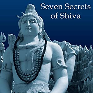 Seven Secrets of Shiva Audiobook
