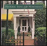 Historic Inns of the Northeast, Outlet Book Company Staff, 0517056666