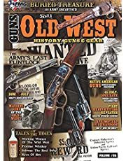 Old West: History Guns & Gear Volume 2