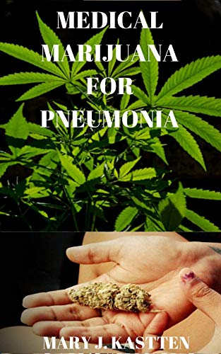 51aIlEzQoJL - MEDICAL MARIJUANA FOR PNEUMONIA