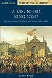 A Disunited Kingdom?, Christine Kinealy, 0521598443